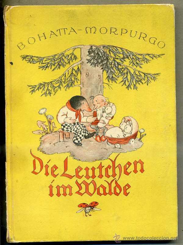 BOHATTA MORPURGO : DIE LEUTCHEN IM WALDE (MULLER, 1934) LA GENTE DEL BOSQUE, ALEMÁN (Libros Antiguos, Raros y Curiosos - Literatura Infantil y Juvenil - Cuentos)