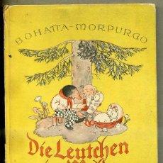 Libros antiguos: BOHATTA MORPURGO : DIE LEUTCHEN IM WALDE (MULLER, 1934) LA GENTE DEL BOSQUE, ALEMÁN. Lote 44210286