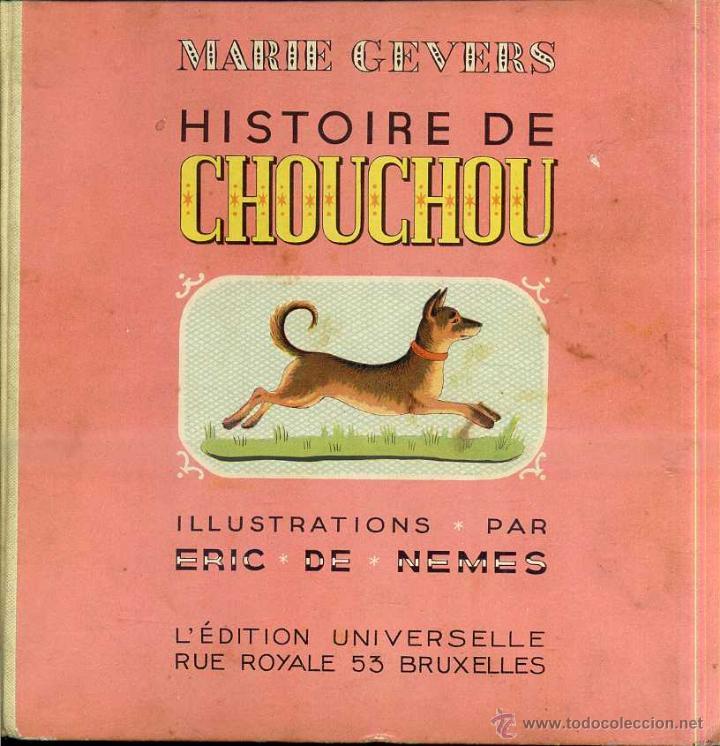 MARIE CEVERS : HISTOIRE DE CHOU CHOU (BRUXELLES, 1936) EN FRANCÉS (Libros Antiguos, Raros y Curiosos - Literatura Infantil y Juvenil - Cuentos)
