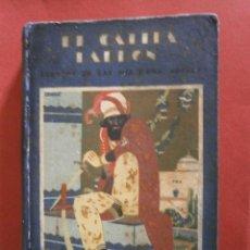 Libros antiguos: EL CALIFA LADRÓN. CUENTOS DE LAS MIL Y UNA NOCHES. Lote 44273028