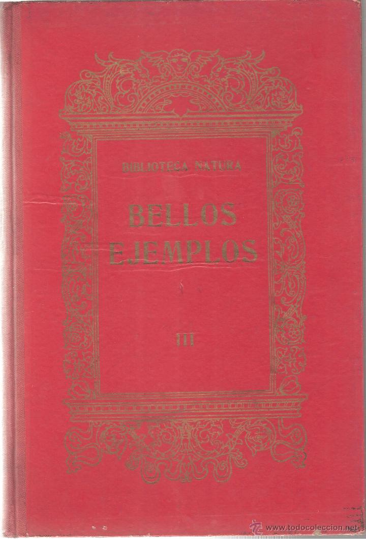 BELLOS EJEMPLOS DE BIBLIOTECA NATURA TOMO III AÑO 1918-OCASIÓN (Libros Antiguos, Raros y Curiosos - Literatura Infantil y Juvenil - Cuentos)