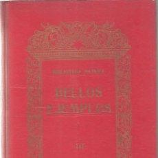 Libros antiguos: BELLOS EJEMPLOS DE BIBLIOTECA NATURA TOMO III AÑO 1918-OCASIÓN. Lote 44313468