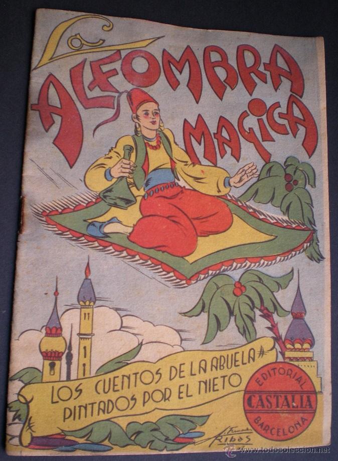 L108 - LA ALFOMBRA MÁGICA - ANTIGUO CUENTO PARA PINTAR - EDITORIAL CASTALIA - ILUSTRACIONES DE RIBAS (Libros Antiguos, Raros y Curiosos - Literatura Infantil y Juvenil - Cuentos)