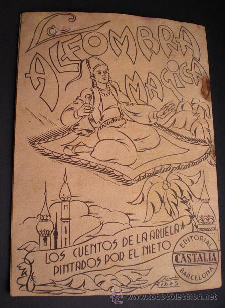 Libros antiguos: L108 - LA ALFOMBRA MÁGICA - ANTIGUO CUENTO PARA PINTAR - EDITORIAL CASTALIA - ILUSTRACIONES DE RIBAS - Foto 6 - 44653014