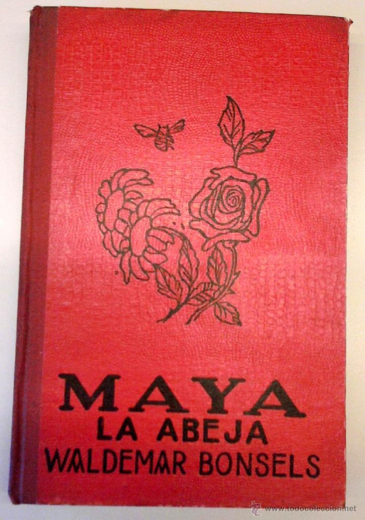 ANTIGUO CUENTO INFANTIL-MAYA LA ABEJA- AÑO 1935, DEL CUAL SE BASO LA SERIE TELEVISIVA,LA ABEJA MAYA (Libros Antiguos, Raros y Curiosos - Literatura Infantil y Juvenil - Cuentos)