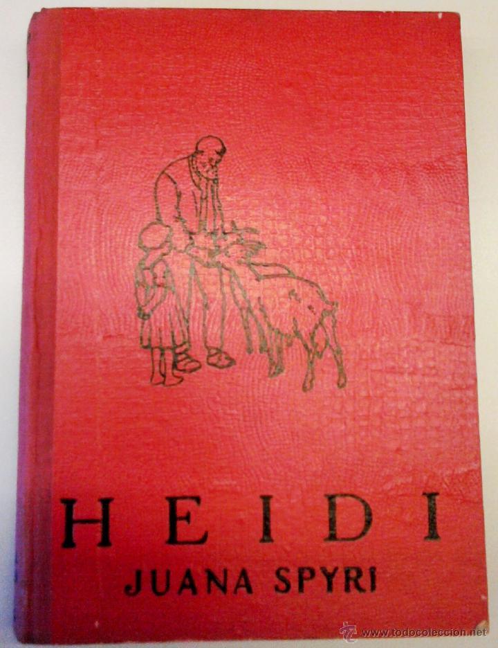 ANTIGUO CUENTO INFANTIL-HEIDI-AÑO 1935, DEL CUAL SE BASO LA SERIE TELEVISIVA,HEIDI,PEDRO Y ABUELO (Libros Antiguos, Raros y Curiosos - Literatura Infantil y Juvenil - Cuentos)