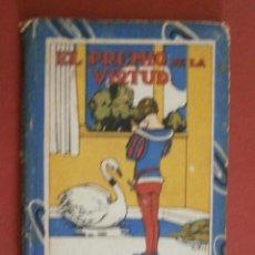 Libros antiguos: EL PREMIO DE LA VIRTUD Y UNA NARIZ PROMINENTE. CUENTOS DE CALLEJA. Lote 44995710