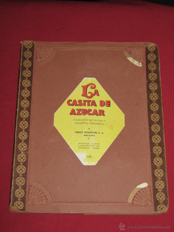LA CASITA DE AZUCAR - COLECCION RADIAL VOL. 1 - BIBLIOTECA DIORAMICA - LIBROS INFANTILES S.A. BARCEL (Libros Antiguos, Raros y Curiosos - Literatura Infantil y Juvenil - Cuentos)