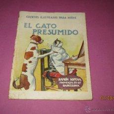 Libros antiguos - Cuentos Ilustrados para Niños *EL GATO PRESUMIDO* de Ramón Sopena - Dibujante L. Palau -1920-30s - 45054299