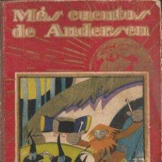Libros antiguos: MAS CUENTOS DE ANDERSEN. 1ª SERIE. MADRID : CALLEJA, S.A. 23X15CM. 188 P.. Lote 45264120