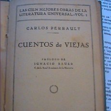 Alte Bücher - CUENTOS DE VIEJAS. 1928. CARLOS PERRAULT. BIBLIOTECAS POPULARES CERVANTES. BARCELONA. - 45321742