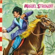 Libros antiguos: COLECCION FELICIDAD MIGUEL STROGOFF. Lote 45741791
