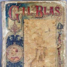 Libros antiguos: GIL BLAS DE SANTILLANA - C. 1910. Lote 45860303