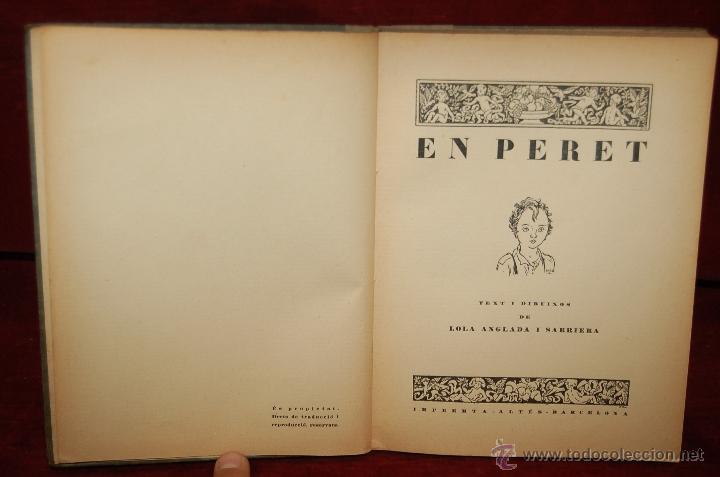 Libros antiguos: 4 LIBROS ILUSTRADOS POR LOLA ANGLADA SARRIERA. PRIMERAS EDICIONES DE LOS AÑOS 30 - Foto 7 - 45935157