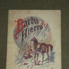 Libros antiguos: CUENTO BARBA DE HIERRO - SATURNINO CALLEJA. Lote 46193159