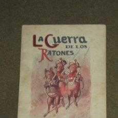 Libros antiguos: CUENTO LA GUERRA DE LOS RATONES - SATURNINO CALLEJA. Lote 195208918