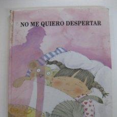 Libros antiguos: NO ME QUIERO DESPERTAR, PABLO TUNDIDOR - MABEL PERIOLA. DEDICADO POR EL AUTOR.. Lote 46589955