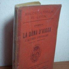 Libros antiguos: LA DÒNA D'AIGUA I ALTRES CONTALLES (ANDERSEN) BIBLIOTECA POPULAR DE L'AVENÇ Nº 115 (1911). Lote 47019964