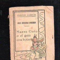 Libros antiguos: CUENTOS CLASICOS. HANS CHRISTIAN ANDERSEN. MAESE GATO O EL GATO CON BOTAS. 8.5 X 10.5 CM.. Lote 47140879