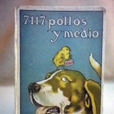 Libros antiguos: RARA EDICION DEL LIBRO, 7117 POLLOS Y MEDIO, CUENTO DE CALLEJA. Lote 47275528