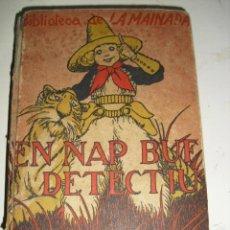 Libros antiguos: EN NAP BUF DETECTIU - BIBLIOTECA LA MAINADA - J. LLAGUIA GUITERAS. Lote 47326139