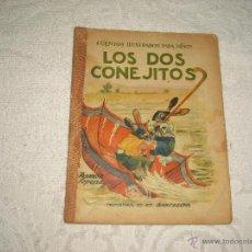 Libros antiguos: CUENTOS ILUSTRADOS PARA NIÑOS. LOS DOS CONEJITOS . SOPENA. Lote 47326676
