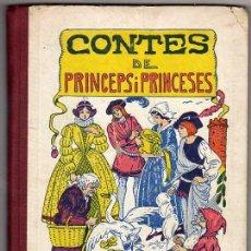 Libros antiguos: CONTES DE PRÍNCEPS I PRINCESES. BONAVÍA EDITOR. ILUSTRACIONS: J. ROBERT. ANY 1926. Lote 47363338