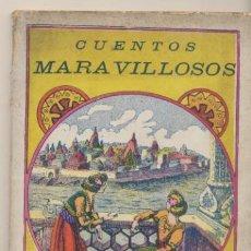 Libros antiguos: CUENTOS MARAVILLOSOS.LIBRITO CONTIENE 8 CUENTOS SIN ABRIR ENCUADERNADOS POR EDIT.GATO NEGRO EN 1931.. Lote 47375388