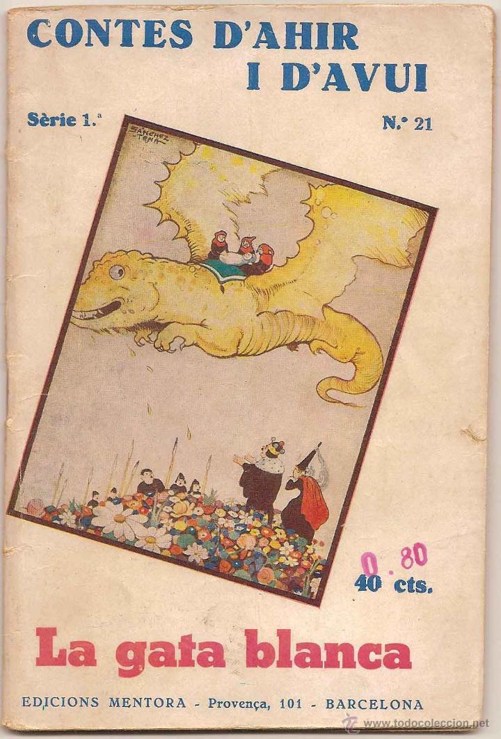 LA GATA BLANCA – HANS CRISTIÀ ANDERSEN - CONTES D'AHIR I D'AVUI - 1935 (Libros Antiguos, Raros y Curiosos - Literatura Infantil y Juvenil - Cuentos)