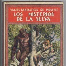 Libros antiguos: VIAJES DE PIRULETE. LOS MISTERIOS DE LA SELVA. ED. SOPENA 1922. TAPA CARTONÉ. Lote 47528948