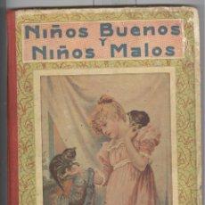 Libros antiguos: NIÑOS BUENOS Y NIÑOS MALOS. ED SOPENA. SIN FECHA. TAPA CARTONE. Lote 47539418