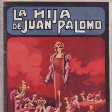 Libros antiguos - TRUJILLO, Federico: LA HIJA DE JUAN PALOMO. Biblioteca para niños. 1935 - 47676754