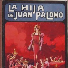 Libros antiguos - TRUJILLO, Federico: LA HIJA DE JUAN PALOMO. Biblioteca para niños. C.1922 - 47676820