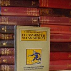 Libros antiguos - El Casament del Noi Saladrigues. Autor : Pineda i Verdaguer, F. - 47845530