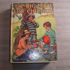 Libros antiguos: THE-BIG-BOOK FOR-CHILDREN. Lote 47872429