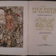 Libros antiguos: BROWNING, ROBERT: THE PIED PIPER OF HAMELIN. ILLUSTRATED BY ARTHUR RACKHAM. 1934. Lote 47984650