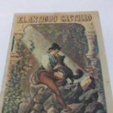 Libros antiguos: EL ANTIGUO CASTILLO CUENTOS PARA NIÑOS TOMO 153. MADRID, SATURNINO CALLEJA. ILUSTRADO. Lote 48094452