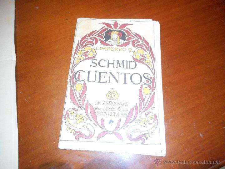 CUENTOS SCHMID CUADERNO 5 (Libros Antiguos, Raros y Curiosos - Literatura Infantil y Juvenil - Cuentos)