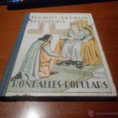 Libros antiguos: RONDALLES POPULARS 1933 COMO NUEVO. Lote 48207369