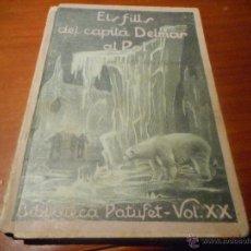 Libros antiguos: BIBLIOTECA PATUFET VOLUMEN 20 1914 MOLT BON ESTAT. Lote 48208266