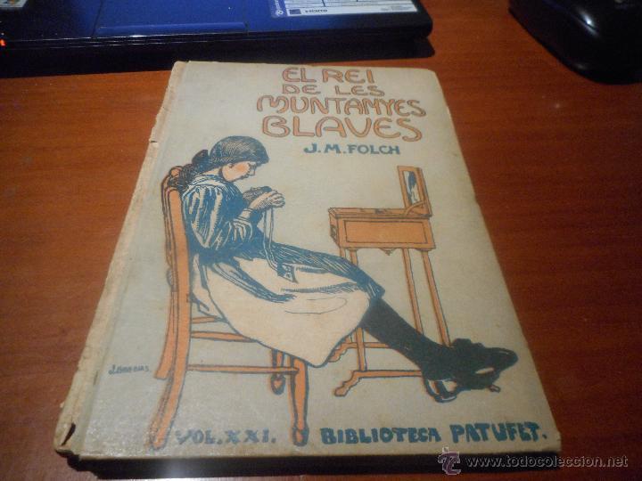 BIBLIOTECA PATUFET VOLUM 21 1914 (Libros Antiguos, Raros y Curiosos - Literatura Infantil y Juvenil - Cuentos)