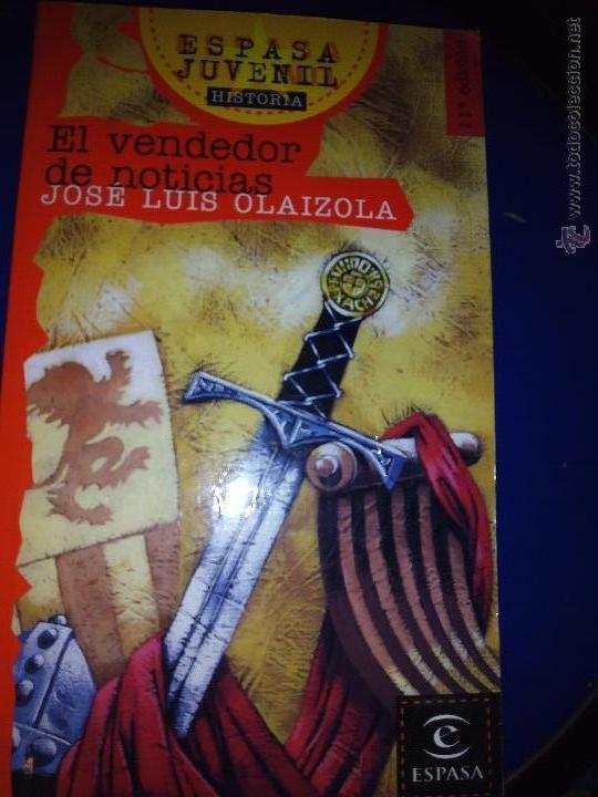 EL VENDEDOR DE NOTICIAS - JOSE LUIS OLAIZOLA (ESPASA) (Libros Antiguos, Raros y Curiosos - Literatura Infantil y Juvenil - Cuentos)