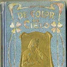 Libros antiguos: MOREU LACRUZ : DE COLOR DE CIELO - NARRACIONES (SUBIRANA, 1905) ILUSTRACIONES DE VALLS. Lote 48430533