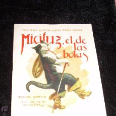 Libros antiguos: CUENTOS ILUSTRADOS PARA NIÑOS - MICIFUZ EL DE LAS BOTAS - ED. RAMON SOPENA. Lote 48438339