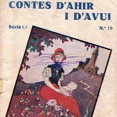Libros antiguos: CONTES D´AHIR I D´AVUI SERIE 1ª Nº 19 1ª EDICIÓN 1935. Lote 48530546