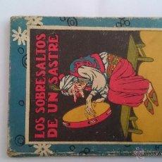 Libros antiguos: LOS SOBRESALTOS DE UN SASTRE - EDITORIAL SATURNINO CALLEJA - BIBLIOTECA ESCOLAR RECREATIVA XXI . Lote 48587790
