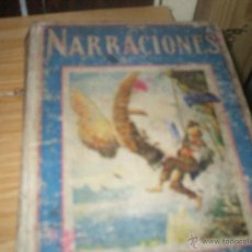 Libros antiguos: NARRACIONES EDITORIAL RAMON SOPENA BARCELONA AÑO1917. Lote 48823009