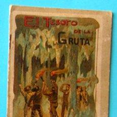 Libros antiguos: EL TESORO DE LA GRUTA. LEYENDAS MORALES. SERIE I TOMO 15. CALLEJA. Lote 48916353