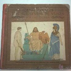 Libros antiguos: POEMAS HOMÉRICOS, LAS AVENTURAS DE ULISES, CARLOS RIBA, ED. MUNTAÑOLA, 1920-1. Lote 48938416