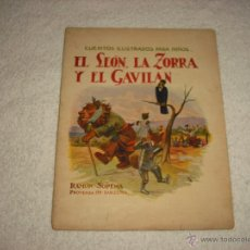 Libros antiguos: CUENTOS ILUSTRADOS PARA NIÑOS. EL LEON , LA ZORRA Y EL GAVILAN . SOPENA. Lote 49033798